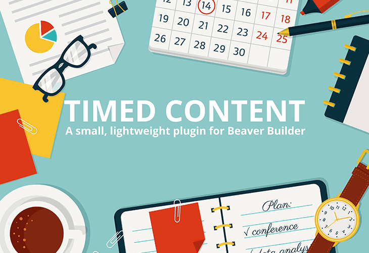 Timed Content for Beaver Builder